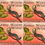 Army Worm Wine photo