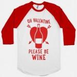 Oh Valentine please be wine… photo