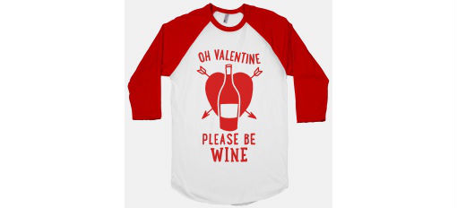 Oh Valentine please be wine… photo