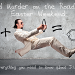 Avoid Murder on the Road this Easter Weekend photo