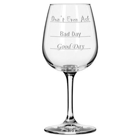 Good Day Bad Day Wine Glass photo