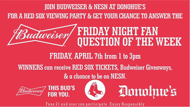 Join Budweiser At Donohue?s In Watertown On Friday For Red Sox Watch Party photo