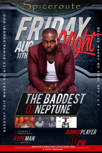 Party With The Baddest Djs In Town! Join Dj Neptune, Dj Dotwine, Dj Tantricks & Hypeman Ben Foster At Spiceroute photo