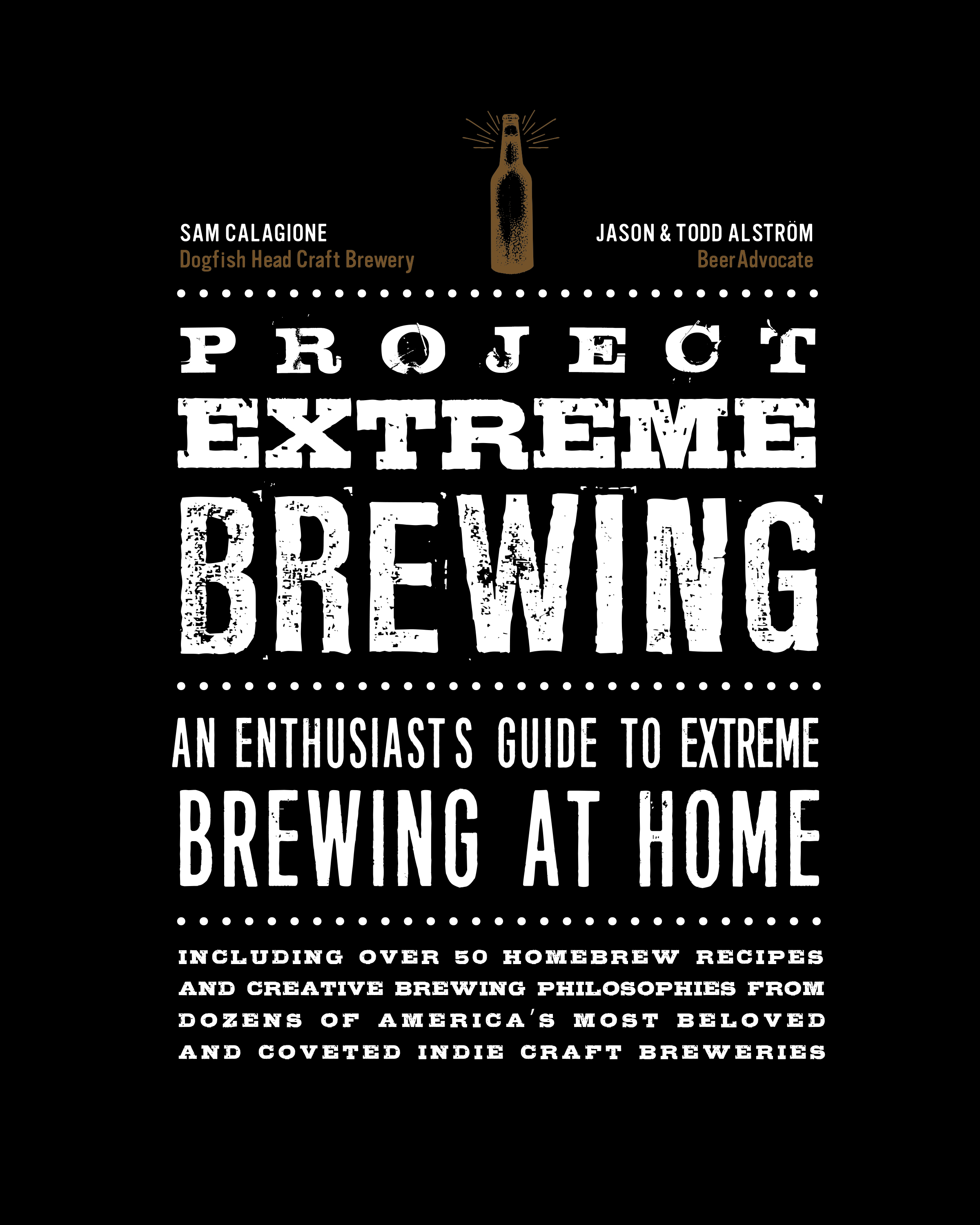 Dogfish Head's Sam Calagione And Beeradvocate Founders Release Book On Extreme Brewing photo