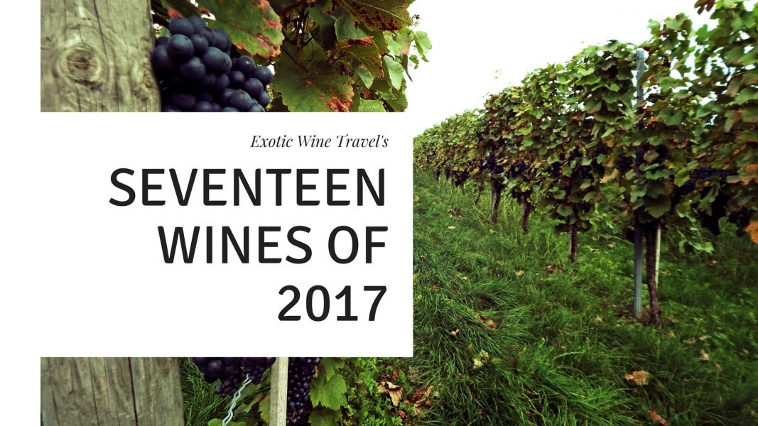 Exotic Wine Travel's 17 Wines Of 2017 photo
