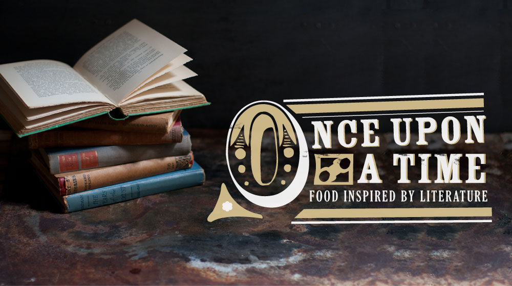Once Upon A Time – Food Inspired By Literature photo