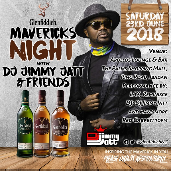 Glenfiddich Mavericks Night With Dj Jimmy Jatt & Friends Is Coming To Abeokuta & Ibadan This Weekend ? photo