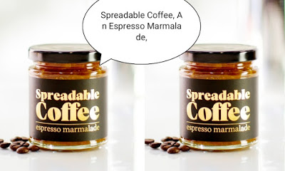Spreadable Coffee, An Espresso Marmalade, Is Here To Make Your Bagels Way More Energizing photo