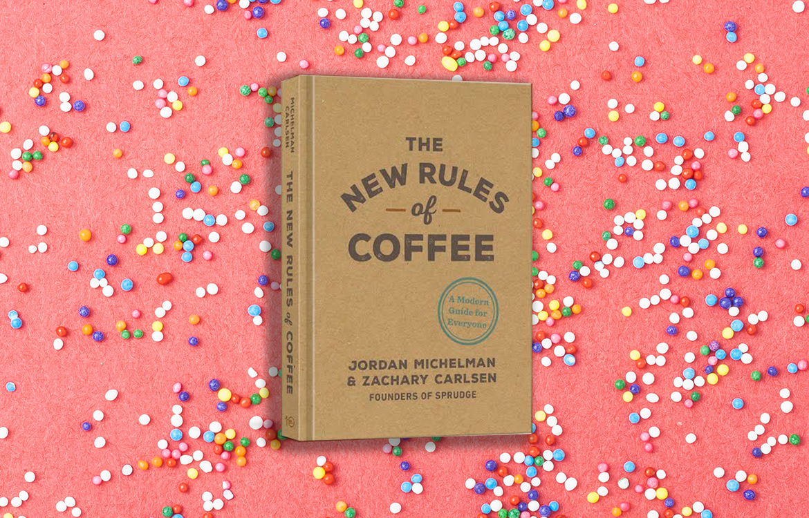 The New Rules Of Coffee Is Now Available Wherever Books Are Sold photo