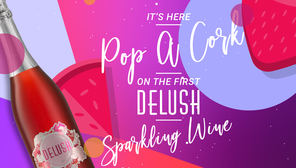 It`s here: Pop a cork on the first Delush sparkling wine photo