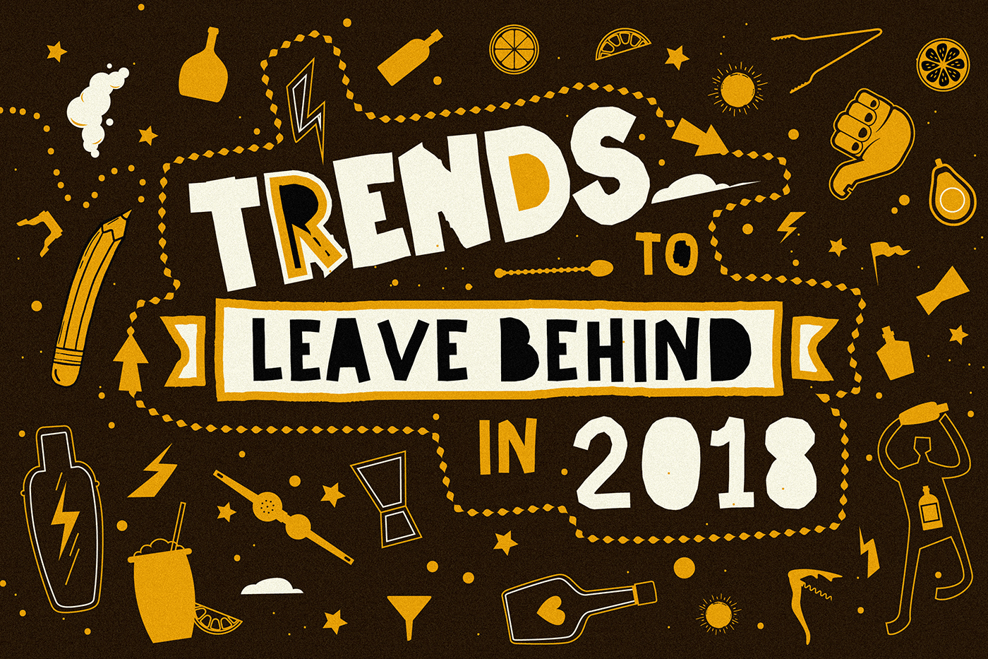 Here's What The Bar Industry Wants Left Behind In 2018 photo