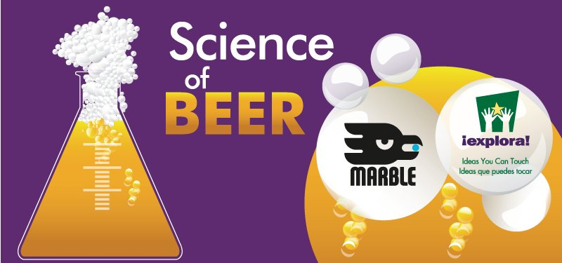 Behind The Brew: Explora, Marble Brewery Team Up Again For 'science Of Beer' photo