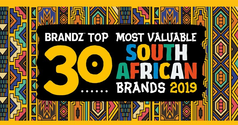 Resilient Brands Defy Macroeconomic Challenges In The 2019 Brandz Top 30 Most Valuable Sa Brands photo