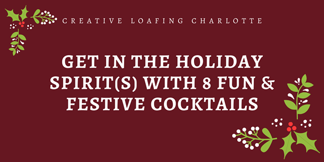 Get In The Holiday Spirit(s) With 8 Fun & Festive Cocktails photo