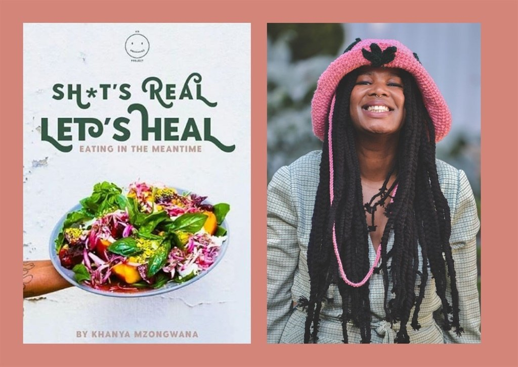 'sh*t's Real, Let's Heal': Khanya Mzongwana's Cookbook Validates Rest During Anxious Times photo