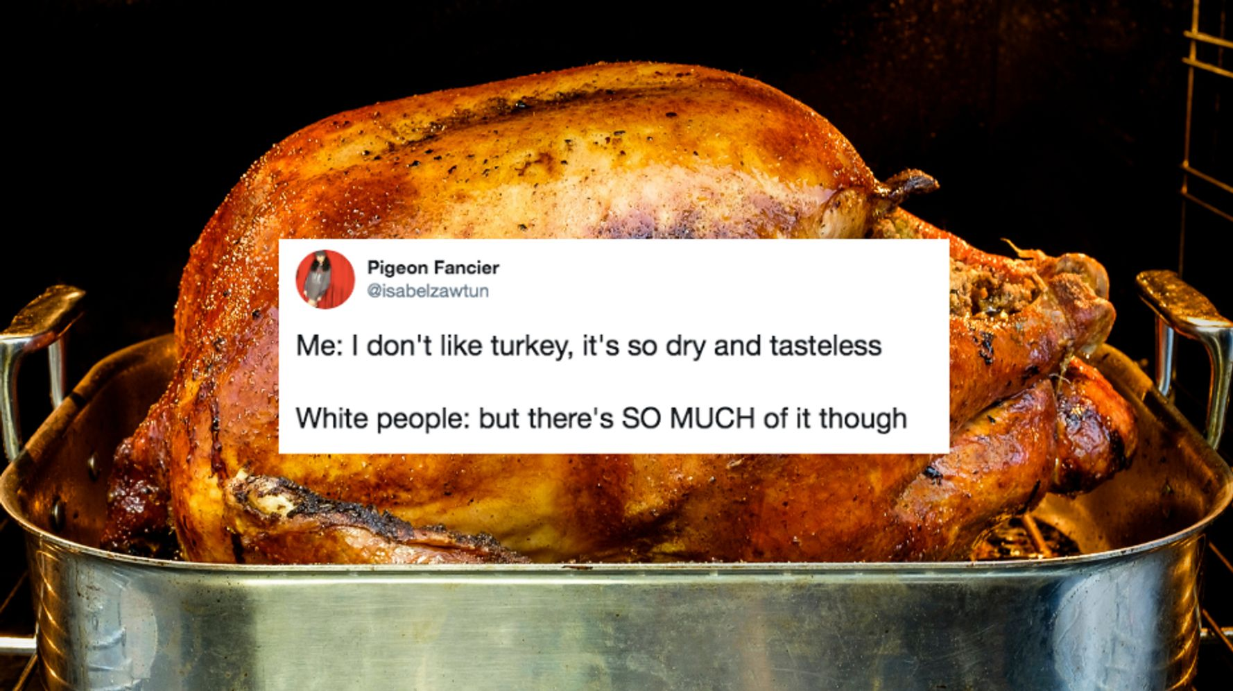 19 Tweets That Prove No One Really Likes Thanksgiving Turkey photo