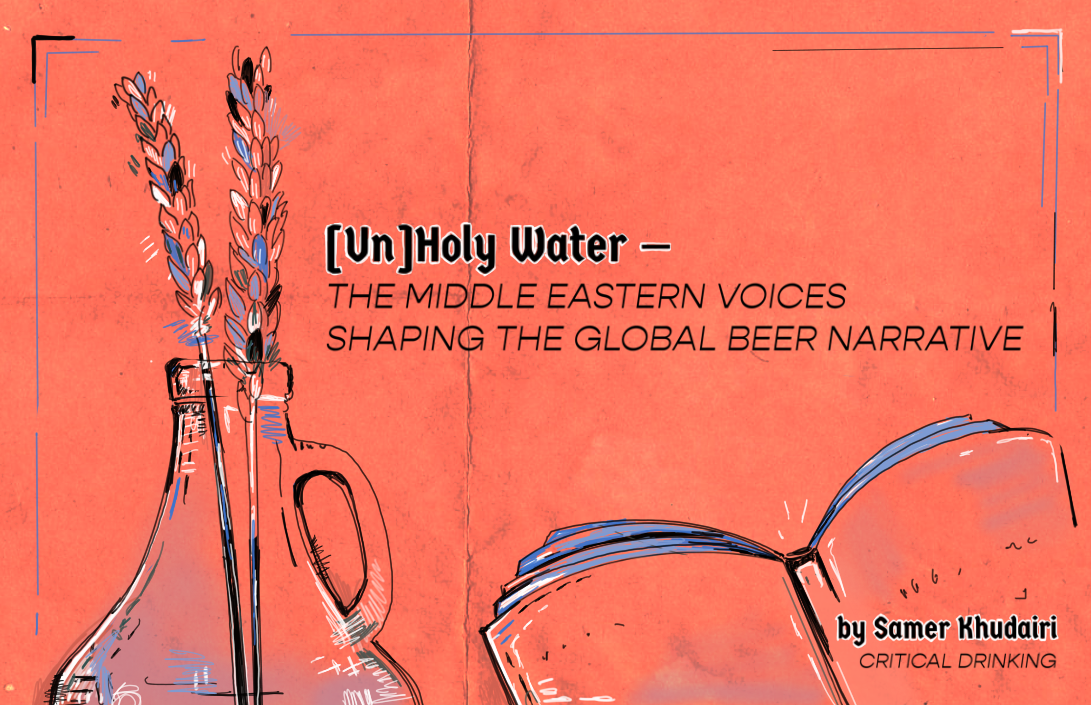 (un)holy Water — The Middle Eastern Voices Shaping The Global Beer Narrative — Good Beer Hunting photo