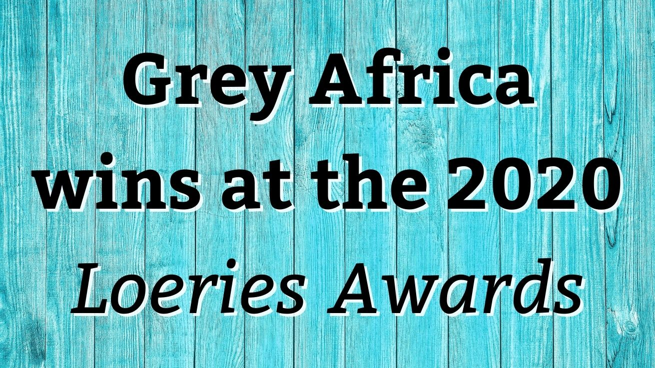 Grey Africa Wins At The 2020 Loeries Awards photo