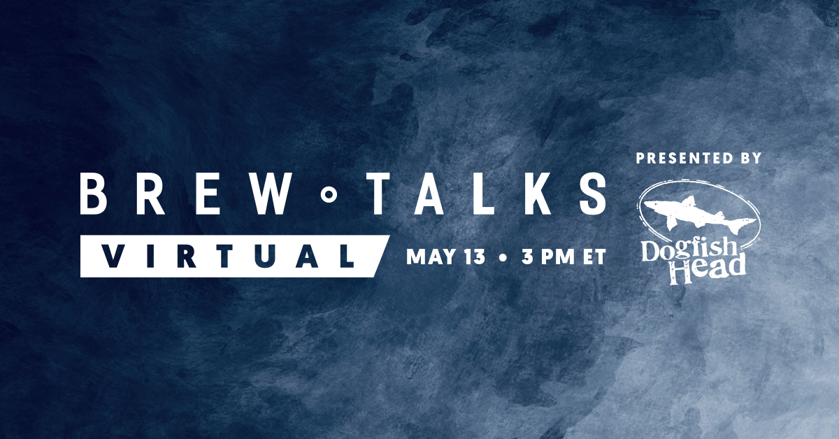 Brew Talks Returns May 13 With Leaders From Dogfish Head, Boston Beer, Lone River, Winking Lizard And More photo
